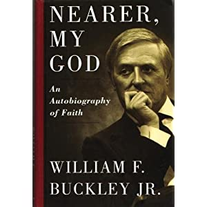  Nearer my God Books by Bill Buckley 