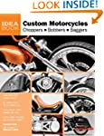 Custom Motorcycles: Choppers Bobbers...