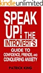 Speak Up!: The Introvert's Guide to C...
