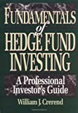 img - for Fundamentals of Hedge Fund Investing: A Professional Investor's Guide book / textbook / text book