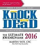 Knock 'Em Dead 2016: The Ultimate Job...