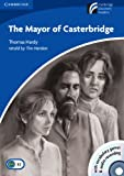 Thomas Hardy The Mayor of Casterbridge Level 5 Upper-intermediate Book with CD-ROM and Audio CD Pack (Cambridge Discovery Readers)