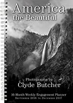 America the Beautiful The Photography of Clyde Butcher 2017 Engagement Calendar