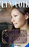 Summer's End - Second Edition (Northern Intrigue Book 3)