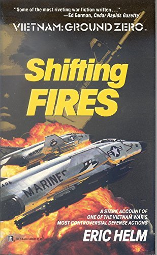 Shifting Fires (Vietnam: Ground Zero)