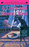 A Dark and Stormy Knit (A Black Sheep Knitting Mystery)