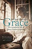 Grace: The Remarkable Life of Grace Grattan Guinness