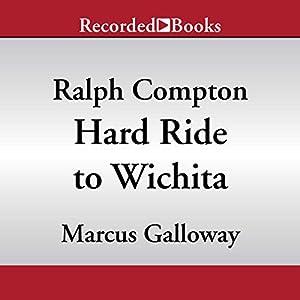 Hard Ride to Wichita Audiobook