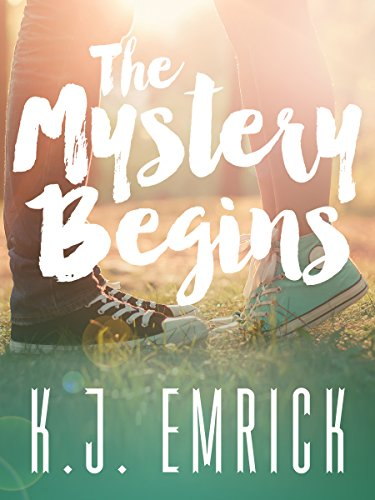 The Mystery Begins A Connor And Lilly Book 1 By KJ Emrick