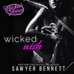 Wicked Wish: The Wicked Horse Vegas, Book 2 | Sawyer Bennett