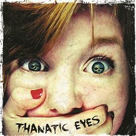Thanatic Eyes