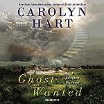 Ghost Wanted: Bailey Ruth, Book 5 | Carolyn Hart