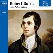 The Great Poets: Robert Burns Audiobook by Robert Burns Narrated by Forbes Masson