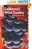 Insiders' Guide® to California's Wine Country: A Guide To Napa And Sonoma Counties (Insiders' Guide Series)