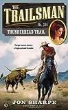 img - for The Trailsman #385: Thunderhead Trail book / textbook / text book