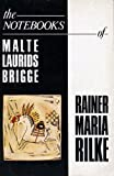 Notebook of Malte Laurids Brigge (Picador Classics) (0330302868) by Rilke, Rainer Maria
