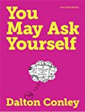 9780393919455: You May Ask Yourself: An Introduction to Thinking Like a Sociologist (Core Third Edition)