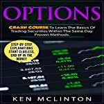 Options: Crash Course to Learn the Basics of Stock Options | Ken McLinton