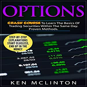 Options: Crash Course to Learn the Basics of Stock Options Audiobook