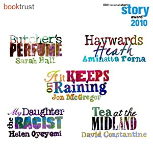 BBC National Short Story Award 2010 (5 Shortlisted Titles) Audiobook