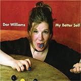 Dar Williams My Better Self