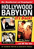 Hollywood Babylon--It's Back!: All Those Celebrities, All Those Scandals, All That Nudity, And All That Sin: 1