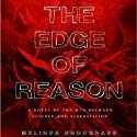 The Edge of Reason: Edge, Book 1 (       UNABRIDGED) by Melinda Snodgrass Narrated by Roger Wayne