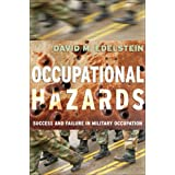 Occupational Hazards: Success and Failure in Military Occupation (Cornell Studies in Security Affairs) ~ David M. Edelstein