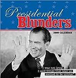 2009 Presidential Blunders wall calendar