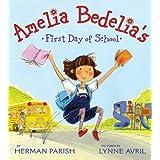 Amelia Bedelia's First Day of School ~ Herman Parish