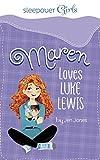 img - for Sleepover Girls: Maren Loves Luke Lewis book / textbook / text book