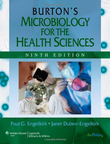 Burton'S Microbiology For The Health Sciences (Microbiology For The Health Sciences (Burton))