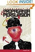 Techniques of Propaganda and Persuasion