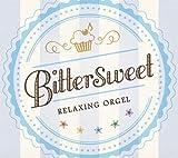 Bittersweet/α波オルゴール
