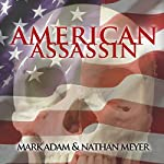 American Assassin | Mark Adam,Nathan Meyer