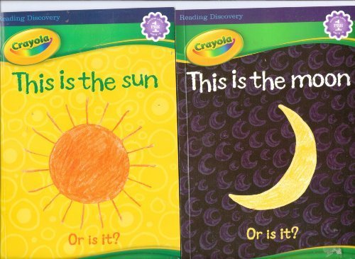 Crayola This Is the Moon, or Is It & This Is the Sun, or Is It? (Reading Level 1 Pre-K-K) - 1
