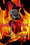 img - for The Fire and the Rose book / textbook / text book