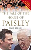 David Gordon The Fall of the House of Paisley