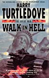 Walk In Hell (The Great War, Book 2) (Vol 2) (0340715480) by Turtledove, Harry