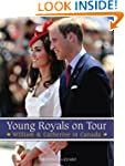 Young Royals on Tour: William & Cathe...