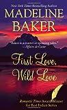 First Love, Wild Love