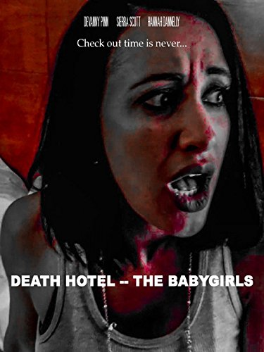 Death Hotel-The Babygirls