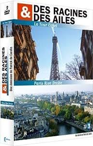 Des racines et des ailes - Coffret Paris : La Tour Eiffel et Paris Rive droite