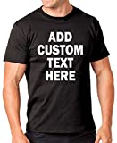 Add Your Own Custom Text Name or Message on Your Personalized T-Shirt Large Black