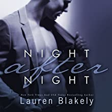 Night After Night: Seductive Nights, Book 1 (       UNABRIDGED) by Lauren Blakely Narrated by Josh Goodman
