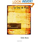 La Cruz de Mayo (Spanish Edition)
