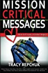 Mission Critical Messages: How to Cre...