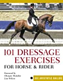 101 Dressage Exercises for Horse & Rider (English Edition)