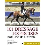 101 Dressage Exercises for Horse & Rider ~ Jec Aristotle Ballou