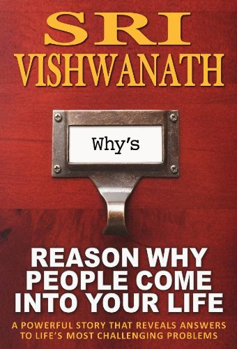 Reason Why People Come Into Your Life by Sri Vishwanath ebook deal